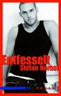 Stefan Herbst: Entfesselt ★★★★