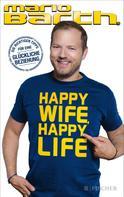 Mario Barth: Happy Wife, Happy Life ★★★