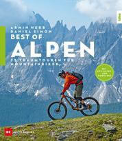 Best-of Alpen - 25 Traumtouren für Mountainbiker