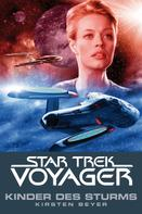 Kirsten Beyer: Star Trek - Voyager 7: Kinder des Sturms ★★★★★