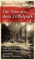 Henner Kotte: Die Tote aus dem Zöffelpark ★★★