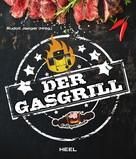 Rudolf Jaeger: Der Gasgrill