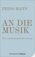 Frido Mann: An die Musik ★★★★