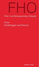 Prosa - Erzählungen und Skizzen