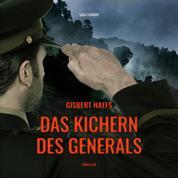 Das Kichern des Generals (Ungekürzt)