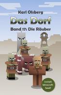 Karl Olsberg: Das Dorf Band 17: Die Räuber ★★★★★