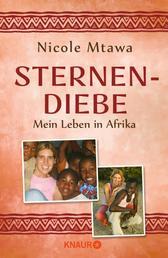 Sternendiebe - Mein Leben in Afrika