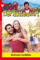 Friederike von Buchner: Toni der Hüttenwirt 141 – Heimatroman