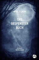 Johann August Apel: Das Gespensterbuch