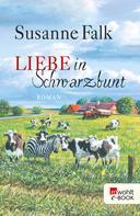 Susanne Falk: Liebe in Schwarzbunt ★★★★