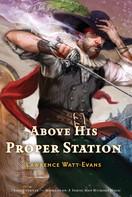 Lawrence Watt-Evans: Above His Proper Station