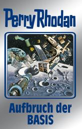 "Perry Rhodan 102: Aufbruch der BASIS (Silberband) - Erster Band des Zyklus ""Pan-Thau-Ra"""