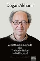 Dogan Akhanli: Verhaftung in Granada ★★★★★