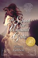 Kathleen Baldwin: A School for Unusual Girls ★★★★