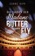 Sanne Hipp: Die Saison der Madame Butterfly ★★★★