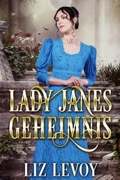 Lady Janes Geheimnis - Regency Roman