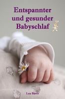 Lea Barth: Entspannter und gesunder Babyschlaf ★★★★★
