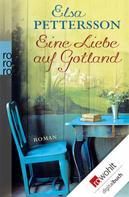 Elsa Pettersson: Eine Liebe auf Gotland ★★★