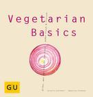 Sebastian Dickhaut: Vegetarian Basics