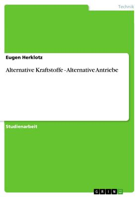 Alternative Kraftstoffe - Alternative Antriebe