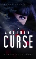 Chantelle Thomson: The Amethyst Curse