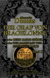 Der Graf von Bragelonne. Band X - Historischer Roman in zehn Bänden