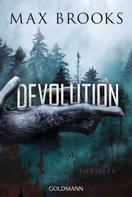 Max Brooks: Devolution ★★★★★