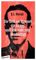 B.J. Novak: Die Zeit im Himmel ist knapp, und alle sind sehr beschäftigt ★★★★