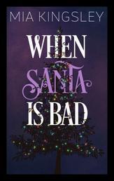 When Santa Is Bad