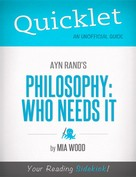 Mia Claudia Wood: Quicklet on Ayn Rand's Philosophy: Who Needs It