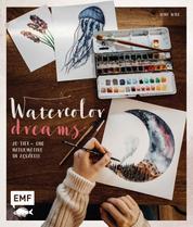 Watercolor Dreams - 20 Tier- und Naturmotive in Aquarell malen