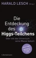 Harald Lesch: Die Entdeckung des Higgs-Teilchens ★★★★