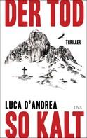 Luca D'Andrea: Der Tod so kalt ★★★★