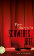 Peter Oberdorfer: Schweres Gift ★★★★