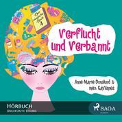 Das magische Buch, 4: Verflucht und Verbannt