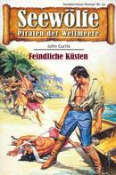John Curtis: Seewölfe - Piraten der Weltmeere 31 ★★★★★