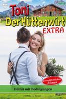 Friederike von Buchner: Toni der Hüttenwirt Extra 14 – Heimatroman