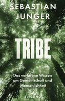 Sebastian Junger: Tribe ★★★★
