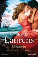 Stephanie Laurens: Meisterin der Verführung ★★★★