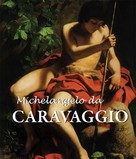 Félix Witting: Michelangelo da Caravaggio