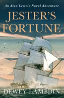 Dewey Lambdin: Jester's Fortune