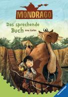 Ana Galán: Mondrago 2: Das sprechende Buch ★★★★★