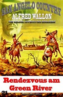 Alfred Wallon: Rendezvous am Green River ★★★★★