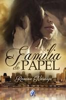 Romina Naranjo: Familia de papel