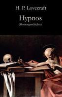 H.P. Lovecraft: Hypnos ★★★