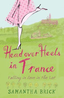Head Over Heels In France
