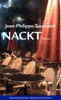 Jean-Philippe Toussaint: Nackt ★★★★