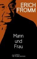 Erich Fromm: Mann und Frau