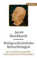 Jacob Burckhardt: Weltgeschichtliche Betrachtungen