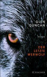 Der letzte Werwolf - Roman